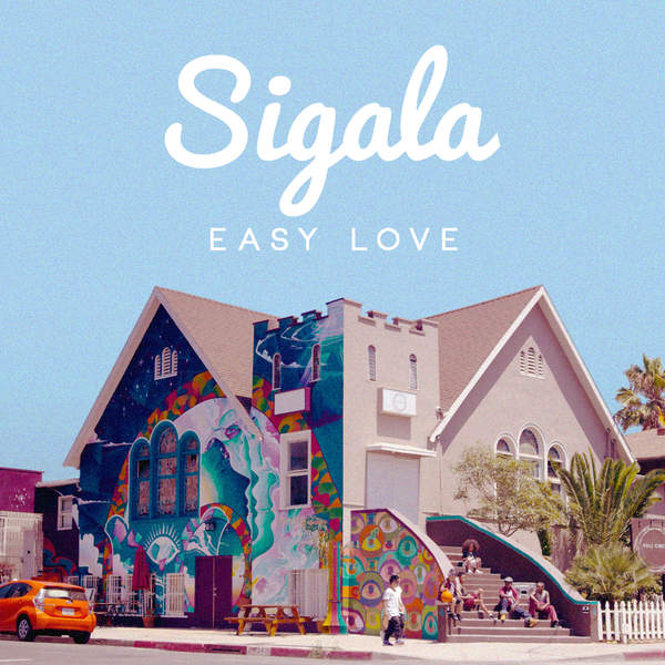 Easy_Love_Sigala